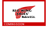 REDWING(レッドウィング)COMINGSOON